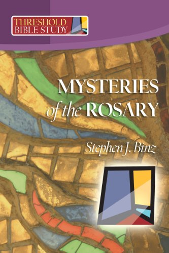 Mysteries of the Rosary (Threshold Bible Study) Download by Stephen