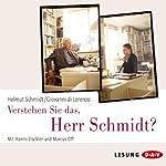 Verstehen Sie das, Herr Schmidt? | Helmut Schmidt,Giovanni di Lorenzo