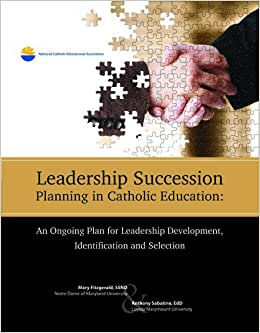 Leadership Succession Planning In Catholic Education