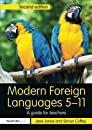 Modern Foreign Languages 5-11 (Primary 5-11 Series)