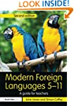 Modern Foreign Languages 5-11: A guid...