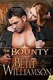 The Bounty (The Malloy Famil... - Beth Williamson