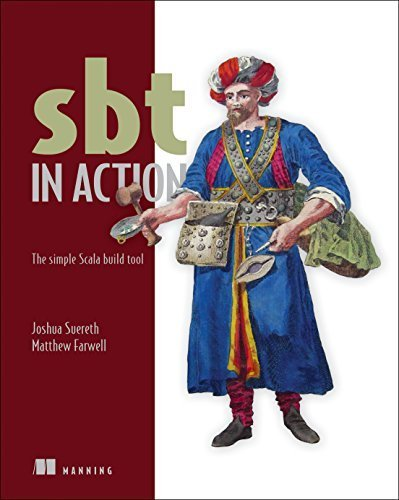 sbt-in-action-the-simple-scala-build-tool-by-josh-suereth-2015-12-11
