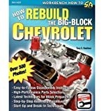 img - for [(How to Rebuild the Big-Block Chevrolet)] [Author: Tony E. Huntimer] published on (February, 2009) book / textbook / text book