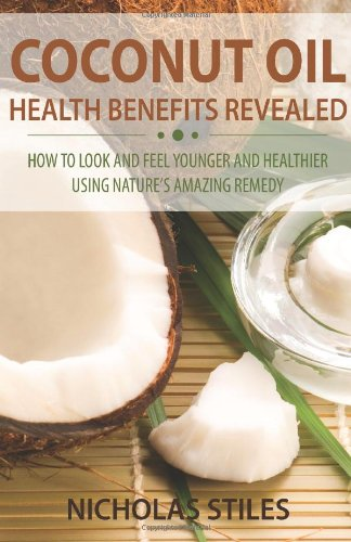 Coconut Oil Health Benefits Revealed