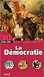 Démocratie (La)