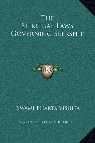 The Spiritual Laws Governing Seership