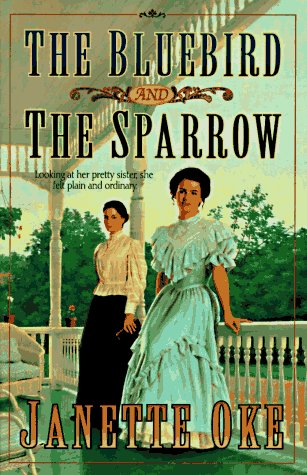 The Bluebird and the Sparrow (Women of the West), Oke,Janette