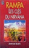 Les clés du Nirvâna par Lobsang Rampa