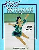 Kristi Yamaguchi: Artist on Ice (Achievers)