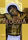 img - for FILOCALIA DE LA ORACION DE JESUS, (BUENA NUEVA) book / textbook / text book