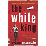 The White Kingby Gyorgy Dragoman