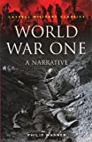 World War One: A Narrative (Cassell Military Classics Series) (0304350575) by Warner, Philip