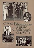 img - for The Bluegrass Music Cookbook book / textbook / text book