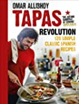 Tapas Revolution: 120 Simple Classic...