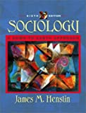 Sociology: A Down-to-Earth Approach (6th Edition) (0205352243) by James M. Henslin