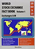 img - for World Stock Exchange Fact Book 2012 book / textbook / text book