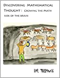 img - for Discovering Mathematical Thought: Growing the Math Side of the Brain book / textbook / text book