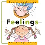 Feelings: From Sadness to Happiness