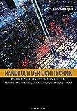 Image de Handbuch der Lichttechnik: Formeln, Tabellen und Praxiswissen Know-How für