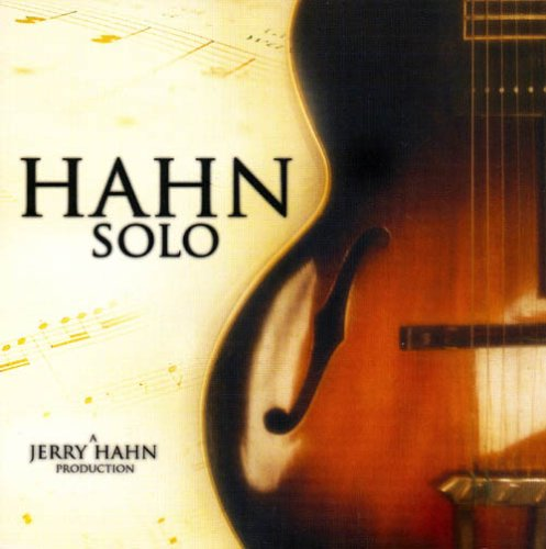 Hahn Solo by Jerry Hahn