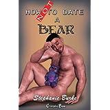 How Not To Date a Bear ~ Stephanie Burke