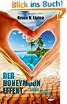 Der Honeymoon-Effekt: Liebe geht durc...