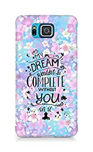 AMEZ my dream wouldnt have been complete without you Back Cover For Samsung Galaxy Alpha