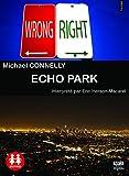 Echo Park/1 CD MP3/ texte intégral