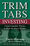 Trim Tabs investing:using liquidity theory to beat the stock market