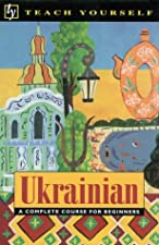 Complete Ukrainian A Teach Yourself Guide by Olena Bekh