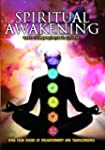 Spiritual Awakening: The Complete Guide
