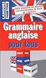 echange, troc Gérard Hardin - La Grammaire anglaise pour tous