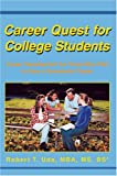 img - for Career Quest for College Students: Career Development for Those Who Plan to Have a Successful Career book / textbook / text book