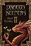 Dragon Keepers II 'Demise of Dragon's Gate'