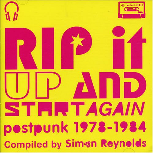 Various Artists - Rip It Up and Start Again: Postpunk 1978-1984/Compiled By Simon Reynolds - Zortam Music
