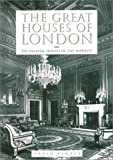 The Great Houses of London David Pearce