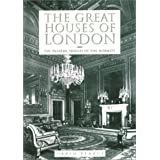 "The Great Houses of Londonvon ""David Pearce"""