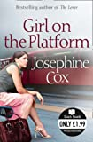 Josephine Cox Girl on the Platform (Quick Reads)