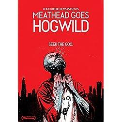 Meathead Goes Hog Wild