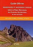 echange, troc Robert Ollivier - Randonnées et ascensions choisies dans le parc national des pyrénées occidentales : Tome 1, Itinéraires du pic d'Anie au gr