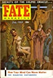 img - for Fate Magazine, July 1955; Secrets of the Delphi Oracle (Volume 8, No. 2) book / textbook / text book