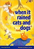 img - for When It Rained Cats and Dogs book / textbook / text book