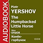 The Humpbacked Little Horse [Russian Edition] | Piotr Yershov