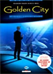 GOLDEN CITY T.02 : BANKS CONTRE BANKS