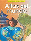 img - for Atlas del mundo / World Atlas : Europa-Asia-America-Oceania-Africa: Europa-Asia-America-Oceania-Africa (Spanish Edition) book / textbook / text book