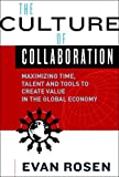 img - for The Culture of Collaboration book / textbook / text book