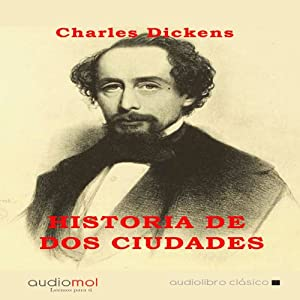 Historia de dos ciudades [A Tale of Two Cities] | [Charles Dickens]