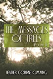 The Messages of Trees: Volume II