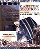 img - for Softdesk Solutions: The Essential Guide to Auto-Architect? book / textbook / text book